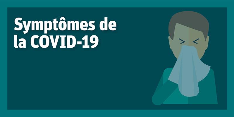 Symptômes de la COVID-19