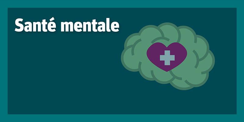 Santé mentale (COVID-19)