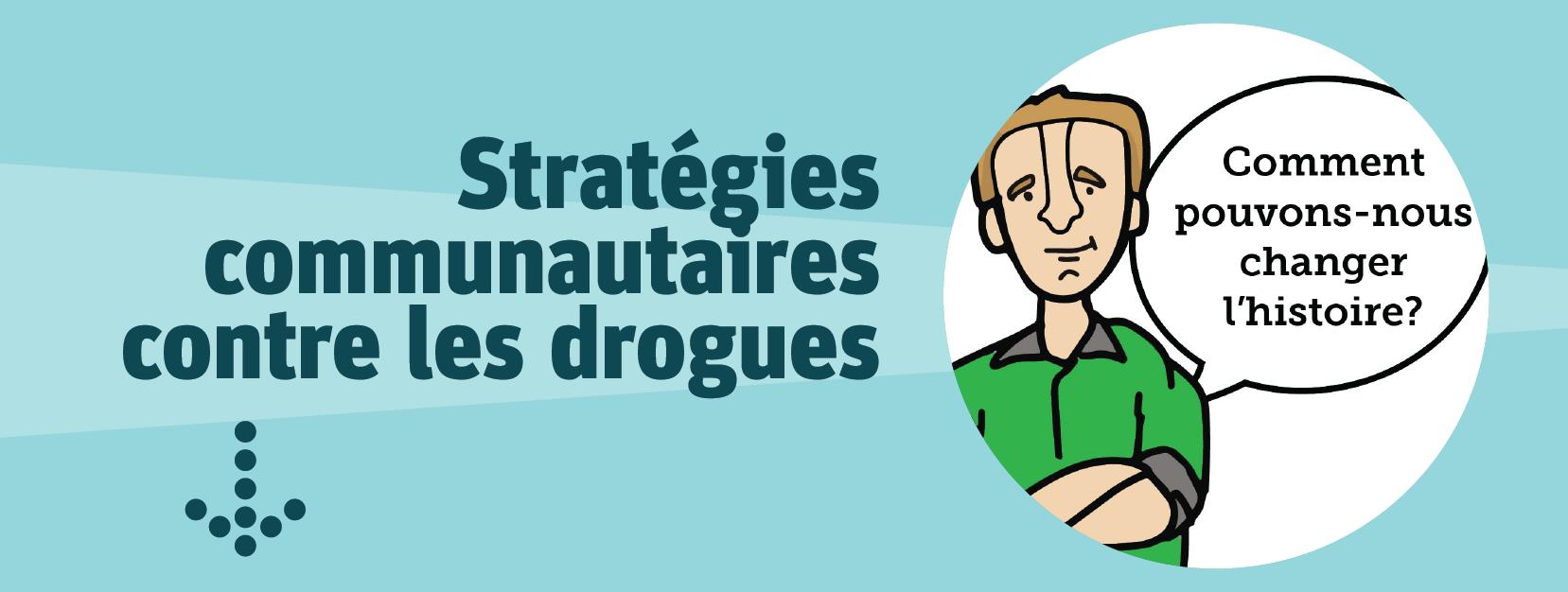 Stratégies communautaires contre les drogues