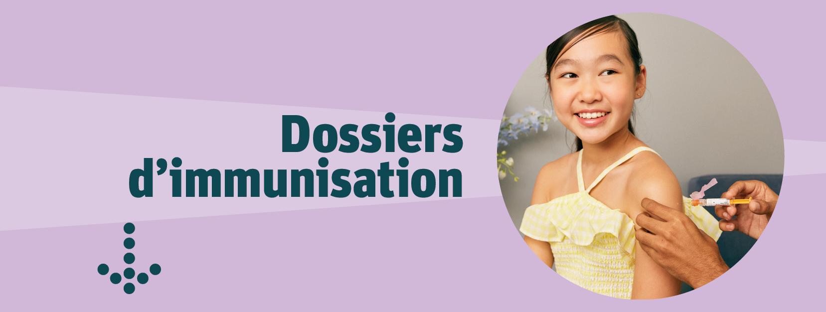 Dossiers d'immunisation
