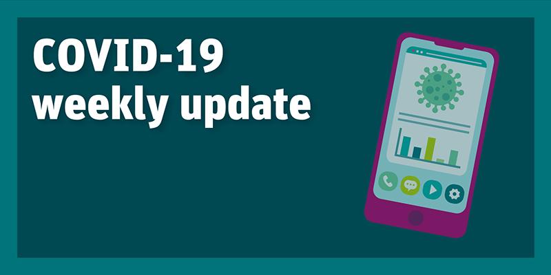COVID-19 weekly update
